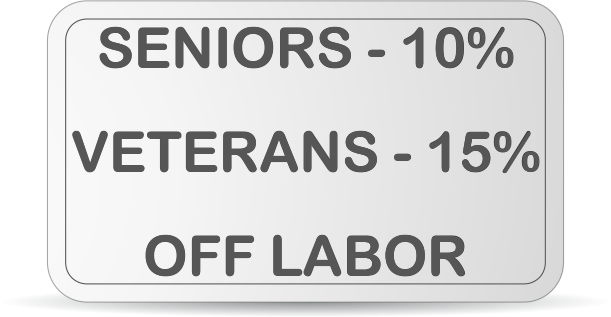 Senior citizens - 10%, veterans - 15% off labor discounts.